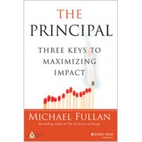 The Principal: Three Keys to Maximizing Impact, Jan/2018