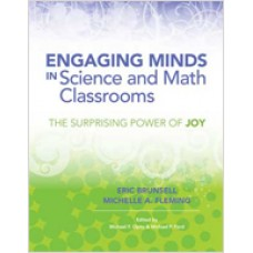 Engaging Minds in Science and Math Classrooms: The Surprising Power of Joy, Feb/2014
