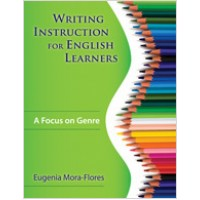 Writing Instruction for English Learners: A Focus on Genre, Dec/2008