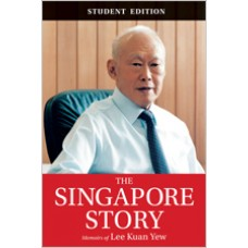 The Singapore Story: Memoirs of Lee Kuan Yew (Student Edition), Aug/2015