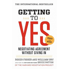 Getting to Yes: Negotiating Agreement Without Giving In (Revised, 3rd Edition), May 2011