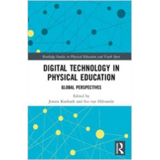 Digital Technology in Physical Education: Global Perspectives, May/2018