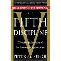 The Fifth Discipline: The Art & Practice of the Learning Organization (Updated and Revised)