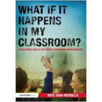 What If It Happens in My Classroom?: Developing Skills for Expert Behaviour Management, Jun/2012