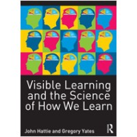 Visible Learning and the Science of How We Learn, Oct/2013