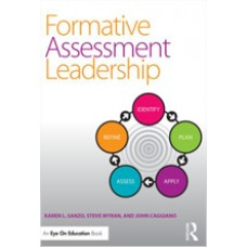 Formative Assessment Leadership: Identify, Plan, Apply, Assess, Refine, Sep/2014