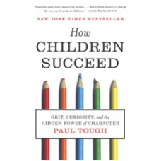 How Children Succeed: Grit, Curiosity, and the Hidden Power of Character, USA Edition