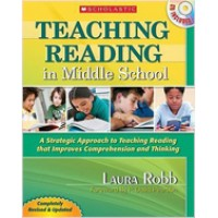Teaching Reading in Middle School: A Strategic Approach to Teaching Reading That Improves Comprehension and Thinking [With CDROM], 2nd Edition