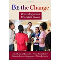 Be the Change: Reinventing School for Student Success