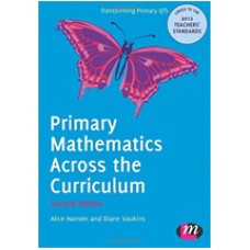 Primary Mathematics Across the Curriculum, 2nd Edition, July/2012
