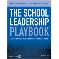 The School Leadership Playbook: A Field Guide for Dramatic Improvement, April/2015