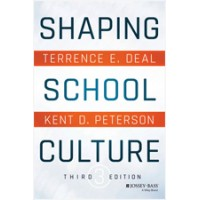 Shaping School Culture: Pitfalls, Paradoxes, and Promises, 3rd Edition, Aug/2016