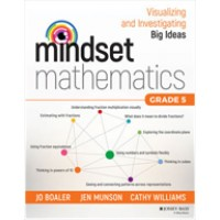 Mindset Mathematics: Visualizing and Investigating Big Ideas, Grade 5, Mar/2018