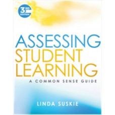 Assessing Student Learning: A Common Sense Guide, 3rd Edition, Jan/2018