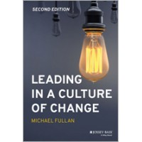 Leading in a Culture of Change, 2nd Edition