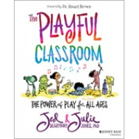 The Playful Classroom: The Power of Play for All Ages, June/2020