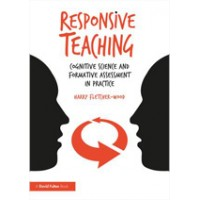 Responsive Teaching: Cognitive Science and Formative Assessment in Practice, May/2018