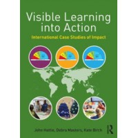 Visible Learning Into Action: International Case Studies of Impact, Oct/2015