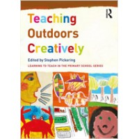 Teaching Outdoors Creatively (Learning to Teach in the Primary School), Apr/2017