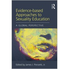 Evidence-based Approaches to Sexuality Education: A Global Perspective