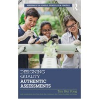 Designing Quality Authentic Assessments, Apr/2018