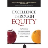 Excellence Through Equity: Five Principles of Courageous Leadership to Guide Achievement for Every Student, March/2016
