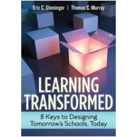 Learning Transformed: 8 Keys to Designing Tomorrow's Schools, Today, May//2017