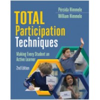 Total Participation Techniques: Making Every Student an Active Learner, 2nd Edition, July/2017