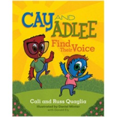 Cay and Adlee Find Their Voice, Dec/2017
