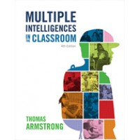 Multiple Intelligences in the Classroom, 4th Edition, Nov/2017