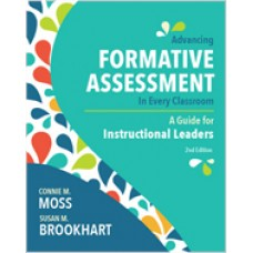 Advancing Formative Assessment in Every Classroom: A Guide for Instructional Leaders, 2nd Edition - May/2019
