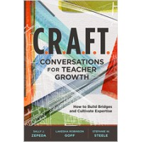 C.R.A.F.T. Conversations for Teacher Growth: How to Build Bridges and Cultivate Expertise, Jan/2020