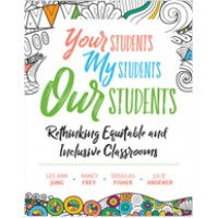 Your Students, My Students, Our Students: Rethinking Equitable and Inclusive Classrooms, Sep/2019