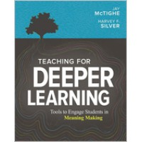 Teaching for Deeper Learning: Tools to Engage Students in Meaning Making, Jan/2020