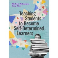 Teaching Students to Become Self-Determined Learners, Apr/2020