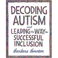 Decoding Autism and Leading the Way to Successful Inclusion, Aug/2020