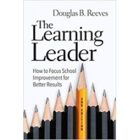 The Learning Leader: How to Focus School Improvement for Better Results, 2nd Edition, Aug/2020