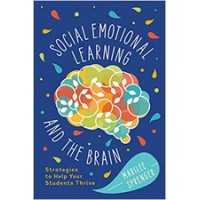 Social-Emotional Learning and the Brain: Strategies to Help Your Students Thrive, Sep/2020