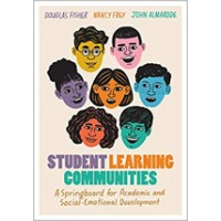 Student Learning Communities: A Springboard for Academic and Social-Emotional Development, Nov/2020