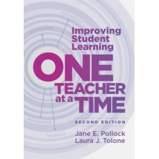 Improving Student Learning One Teacher at a Time, 2nd Edition, Dec/2020
