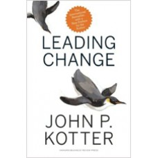 Leading Change, With a New Preface by the Author, Nov/2012