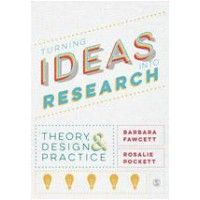 Turning Ideas into Research: Theory, Design and Practice, May/2015