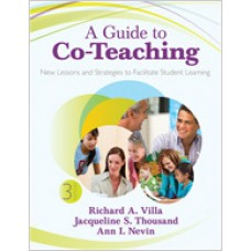 A Guide to Co-Teaching: New Lessons and Strategies to Facilitate Student Learning, 3rd Edition, Jan/2013