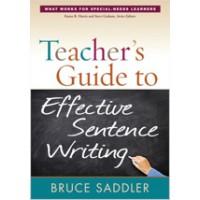 Teacher's Guide to Effective Sentence Writing, Oct/2012