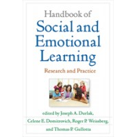 Handbook of Social and Emotional Learning: Research and Practice, Oct/2016