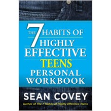 The 7 Habits of Highly Effective Teens Personal Workbook, May/2014
