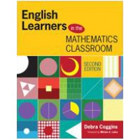 English Learners in the Mathematics Classroom, 2nd Edition, Aug/2014