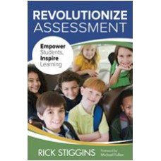 Revolutionize Assessment: Empower Students, Inspire Learning, May/2014