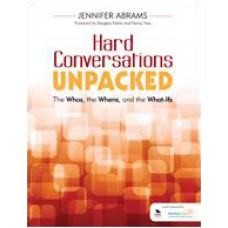Hard Conversations Unpacked: The Whos, the Whens, and the What-Ifs, Feb/2016