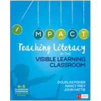 Teaching Literacy in the Visible Learning Classroom, Grades K-5, April/2017
